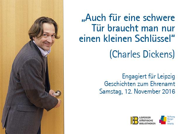 Fotomontage: Dirk Schaal öffnet mit einem Schlüssel eine Tür - Daneben Veranstaltungsankündigung mit Dickens-Zitat: Auch für eine schwere Tür braucht man nur  einen kleinen Schlüssel