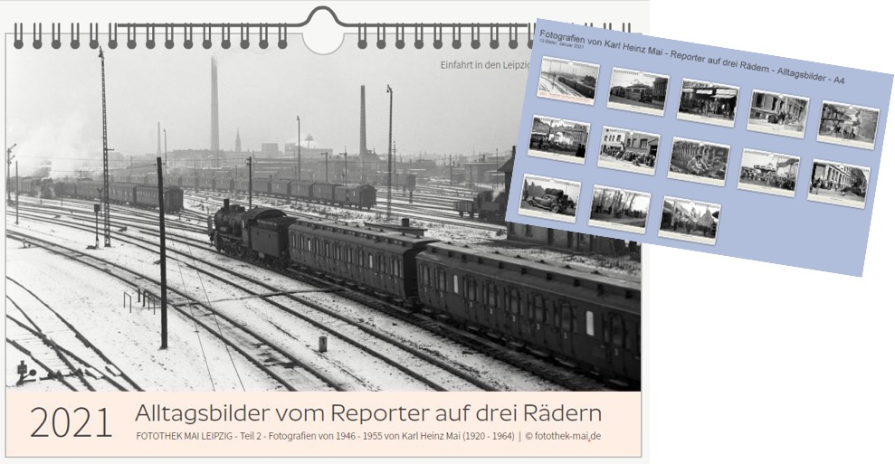 Historischer Kalender 2021: Leipzig - Fotografien von Karl Heinz Mai (1920-1964)