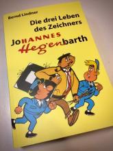 Titelseite des Buches Die drei Leben des Hannes Hegenbarth von Bernd Lindner